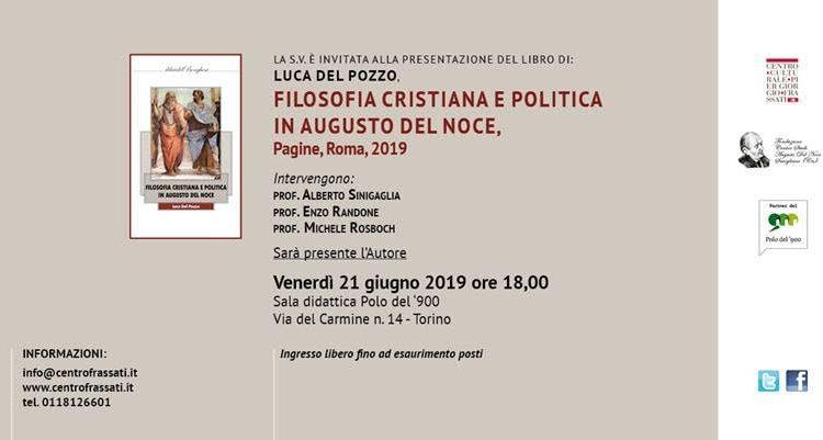 """Invito Presentazione del libro """"FILOSOFIA CRISTIANA E POLITICA IN AUGUSTO DEL NOCE"""